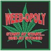 Weed-opoly (Board Game)