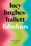 Fabulous - Lucy Hughes-Hallett (Hardcover)