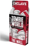 Zombie World - The Mall Expansion (Role Playing Game)