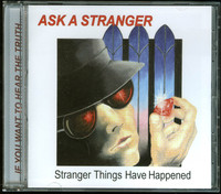 Ask a Stranger - Stranger Things Have Happened (CD) - Cover