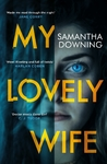 My Lovely Wife - Samantha Downing (Paperback)