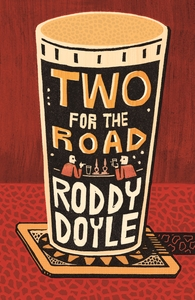 Two For the Road - Roddy Doyle (Hardcover) - Cover