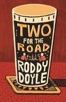 Two For the Road - Roddy Doyle (Hardcover)