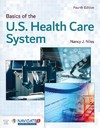 Basics of the U.s. Health Care System - Nancy J. Niles (Paperback)