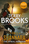 Fall of Shannara: Stiehl Assassin - Terry Brooks (Paperback)