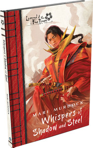 Legend of the Five Rings: Whispers of Shadow and Steel - Mari Murdock (Hardcover) - Cover