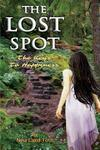 The Lost Spot: The Keys to Happiness - Nina Toth (Paperback)