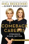 Comeback Careers: Stronger, Wiser, Better - Mika Brzezinski (CD/Spoken Word)