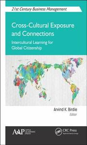 Cross-Cultural Exposure And Connections - Arvind K. Birdie (Hardcover) - Cover