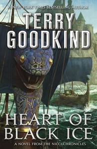Heart of Black Ice - Terry Goodkind (Hardcover)
