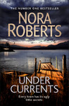 Under Currents - Nora Roberts (Trade Paperback)