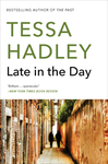 Late in the Day - Tessa Hadley (Paperback)