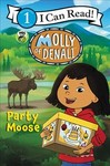 Molly Of Denali: Party Moose - WGBH Kids (Paperback)