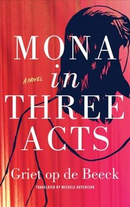 Mona In Three Acts - Griet Op De Beeck (CD/Spoken Word) - Cover