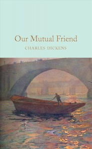 Our Mutual Friend - Charles Dickens (Hardcover) - Cover