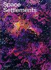 Space Settlements - Fred Scharmen (Paperback)
