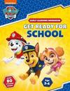 Get Ready For School! (Paw Patrol Early Learning Sticker Workbook) - Scholastic (Paperback)