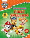 First Spelling (Ages 4 to 5; Paw Patrol Early Learning Sticker Workbook) - Scholastic (Paperback)