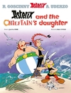 Asterix and the Chieftain's Daughter - Jean-Yves Ferri (Hardcover)