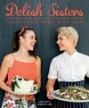 Delish Sisters Cookbook - Kate and Rebecca Lund (Paperback)