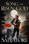 Song of the Risen God - R. A. Salvatore (Hardcover)