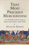 That Most Precious Merchandise - Hannah Barker (Hardcover)