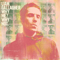 Liam Gallagher - Why Me Why Not (CD)