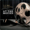 The BBC Orchestra - At the Movies