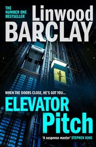 Elevator Pitch - Linwood Barclay (Paperback)
