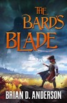 The Bard's Blade - Brian D. Anderson (Paperback)