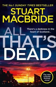 All That's Dead - Stuart Macbride (Trade Paperback)