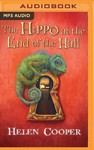 The Hippo At The End Of The Hall - Helen Cooper (CD/Spoken Word)
