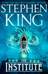 The Institute - Stephen King (Paperback)