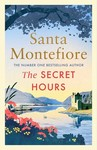 The Secret Hours - Santa Montefiore (Paperback)