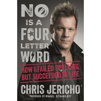 No Is a Four-Letter Word - Chris Jericho (Paperback)