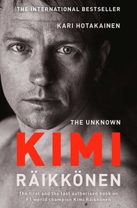 The Unknown Kimi Raikkonen - Kari Hotakainen (Paperback) - Cover