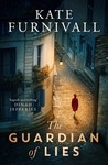 The Guardian of Lies - Kate Furnivall (Paperback)