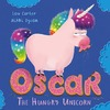 Oscar the Hungry Unicorn - Lou Carter (Board book)