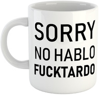No Hablo Fucktardo Mug - White Ceramic Mug - Cover