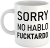 No Hablo Fucktardo Mug - White Ceramic Mug