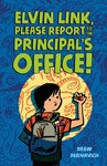 Elvin Link, Please Report To The Principal's Office - Drew Dernavich (Hardcover)