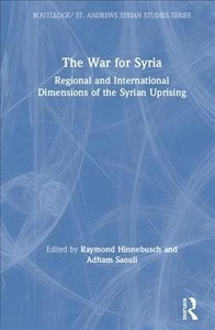 The War for Syria - Raymond Hinnebusch (Hardcover) - Cover