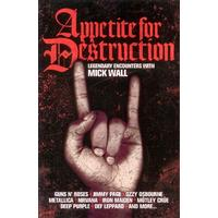 Appetite For Destruction: Legendary Encounters with Mick Wall - Orion (Paperback)