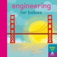 Engineering For Babies - Jonathan Litton (Board book) - Cover