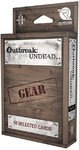 Outbreak Undead - Gear Deck (Role Playing Game)