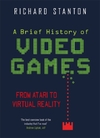 Brief History of Video Games - Rich Stanton (Paperback)