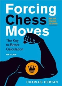 Forcing Chess Moves - Charles Hertan (Paperback) - Cover