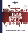 Lonely Planet's Ultimate United Kingdom Travelist - Lonely Planet (Hardcover)