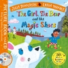 Girl, the Bear and the Magic Shoes - Julia Donaldson (Book)