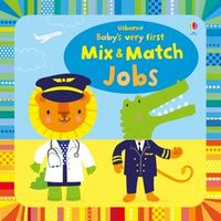 Baby's Very First Mix And Match Jobs - Fiona Watt (Board book) - Cover
